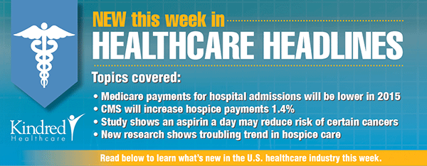 Healthcare Headlines Week of August 4, 2014