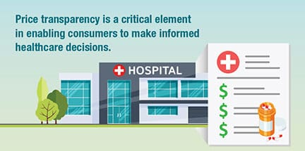 Price transparency is a critical element in enabling consumers to make informed healthcare decisions.